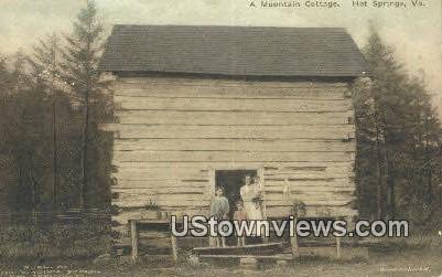 A Mountain Cottage  - Hot Springs, Virginia VA Postcard