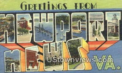 Greetings From  - Newport News, Virginia VA Postcard