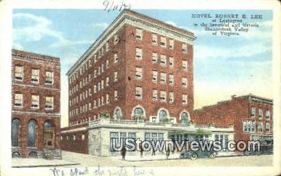 Hotel Robert E Lee  - Lexington, Virginia VA Postcard