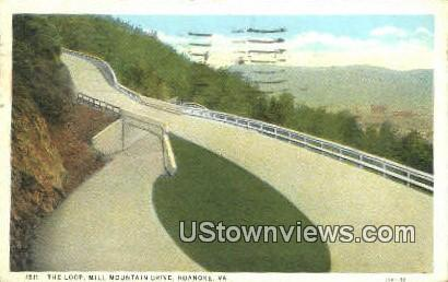 The Loop Mill Mountain Drive  - Roanoke, Virginia VA Postcard