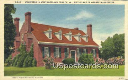 Wakefield, Birthplace of George Washington - Westmoreland County, Virginia VA Postcard