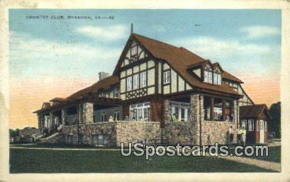 Country Club - Roanoke, Virginia VA Postcard