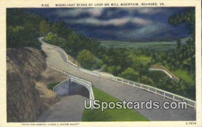 Loop, Mill Mountain - Roanoke, Virginia VA Postcard