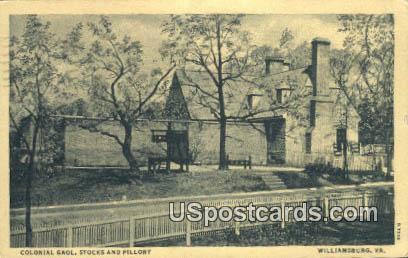 Colonial Gaol, Stocks & Pillory - Williamsburg, Virginia VA Postcard