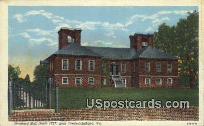 Stratford Hall 1727 - Fredericksburg, Virginia VA Postcard