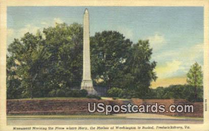 Mary Mother of Washington is Buried - Fredericksburg, Virginia VA Postcard