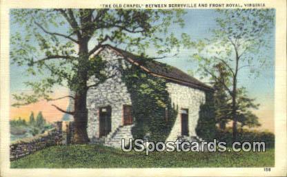 Old Chapel - Front Royal, Virginia VA Postcard