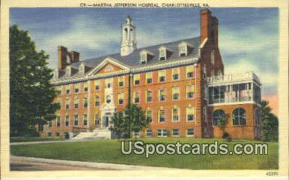 Martha Jefferson Hospital - Charlottesville, Virginia VA Postcard