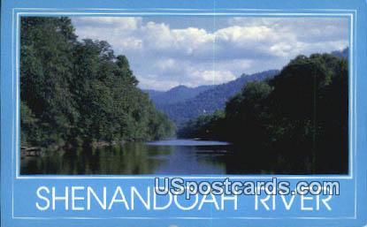 Shenandoah River - Shenandoah Valley, Virginia VA Postcard