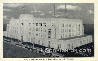 Federal Building, US Post Office - Norfolk, Virginia VA Postcard