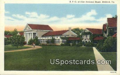 BPO & Els National Home - Bedford, Virginia VA Postcard