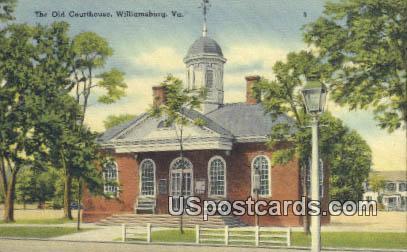 Old Courthouse - Williamsburg, Virginia VA Postcard