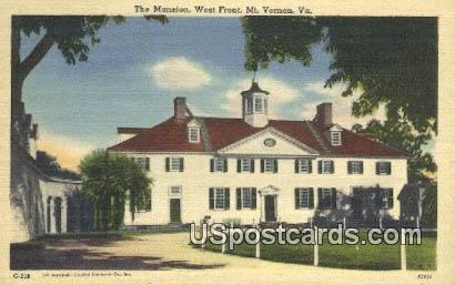 The Mansion, West Front - Mt Vernon, Virginia VA Postcard