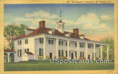 Washington's Mansion - Mt Vernon, Virginia VA Postcard