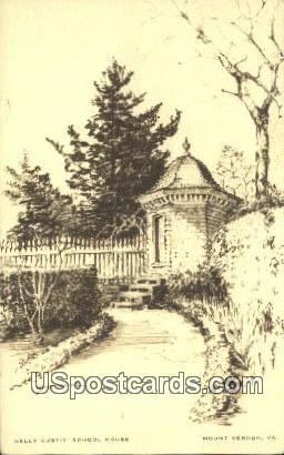 Nelly Sutis School House - Mt Vernon, Virginia VA Postcard