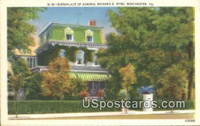 Birthplace of Admiral Richard E Byrd - Winchester, Virginia VA Postcard