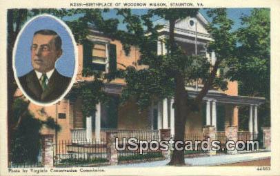 Birthplace of Woodrow Wilson - Staunton, Virginia VA Postcard