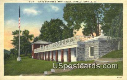 Slave Quarters, Monticello - Charlottesville, Virginia VA Postcard