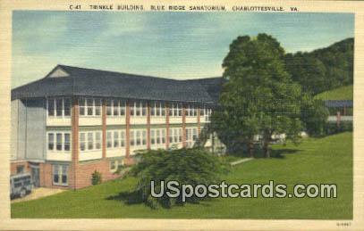 Trinkle Building, Blue Ridge Sanatorium - Charlottesville, Virginia VA Postcard