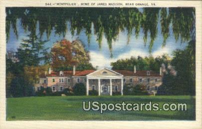Montpelier, Home of James Madison - Orange, Virginia VA Postcard