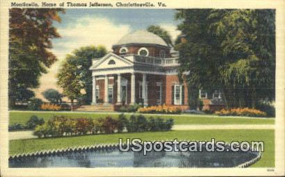 Home of Thomas Jefferson 3rd President - Charlottesville, Virginia VA Postcard