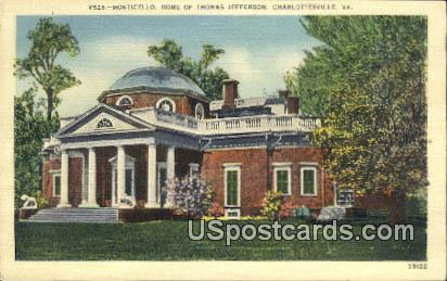 Monticello, Home of Thomas Jefferson 3rd President - Charlottesville, Virginia VA Postcard