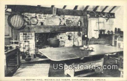Keeping Hall, Michie's Old Tavern - Charlottesville, Virginia VA Postcard