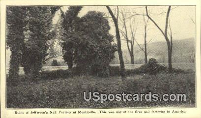 Ruins of Jefferson's Nail Factory - Monticello, Virginia VA Postcard