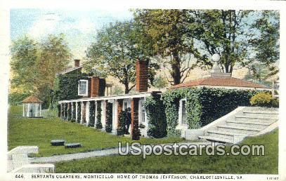 Servant's Quarters, Home of Thomas Jefferson - Charlottesville, Virginia VA Postcard