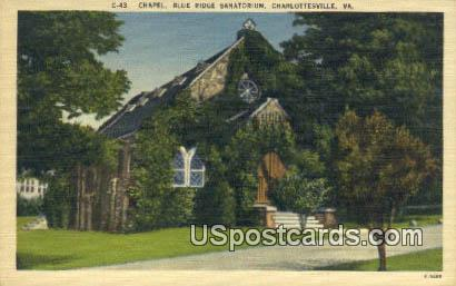 Chapel, Blue Ridge Sanatorium - Charlottesville, Virginia VA Postcard