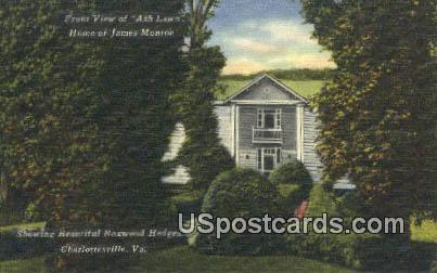 Ash Lawn, Home of James Monroe - Charlottesville, Virginia VA Postcard