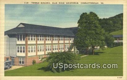 Trinkle Building, Blue Ridge Sanatorium - Charlottesville, Virginia VA Postcard