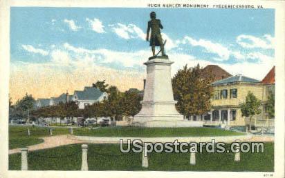 Hugh Mercer Monument - Fredericksburg, Virginia VA Postcard