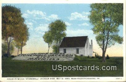 Jackson Died May 10, 1863 - Fredericksburg, Virginia VA Postcard