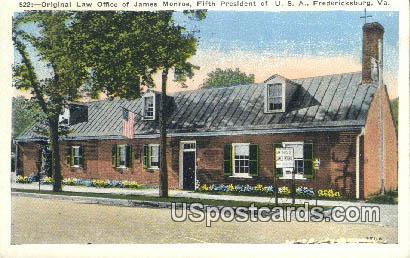 Original Law Office of James Monroe - Fredericksburg, Virginia VA Postcard