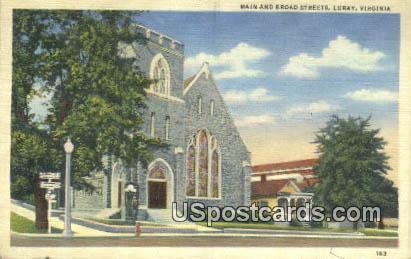 Main & Broad Streets - Luray, Virginia VA Postcard