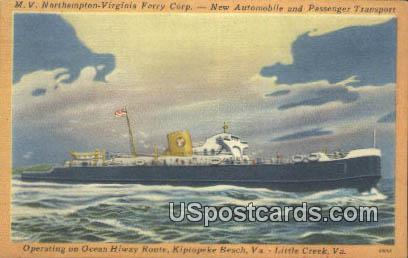 MV Northampton Virginia Ferry Corp - Little Creek Postcard