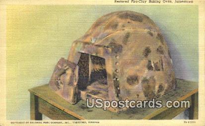Fire Clay Baking Oven - Jamestown, Virginia VA Postcard
