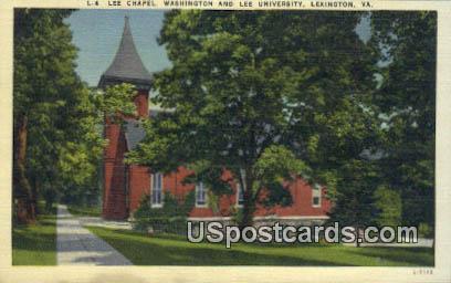 Lee Chapel, Washington & Lee University - Lexington, Virginia VA Postcard
