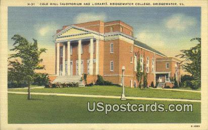Cole Hall, Bridgewater College - Virginia VA Postcard