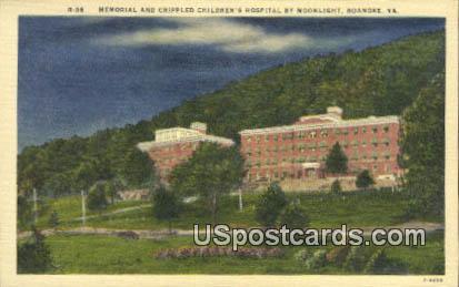 Memorial & Crippled Children's Hospital - Roanoke, Virginia VA Postcard