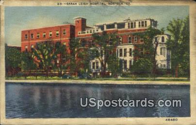 Sarah Leigh Hospital - Norfolk, Virginia VA Postcard