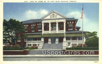 Home of Lodge  No 197 - Roanoke, Virginia VA Postcard