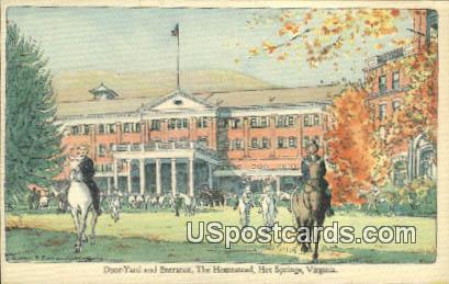 Door Yard & Entrance, Homestead - Hot Springs, Virginia VA Postcard