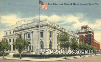 Post Office & Warwick Hotel - Newport News, Virginia VA Postcard