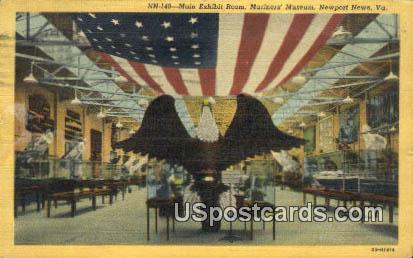 Main Exhibit Room, Mariner's Museum - Newport News, Virginia VA Postcard