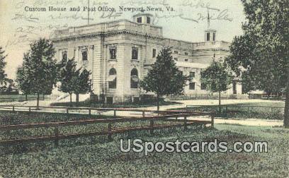 Custom House & Post Office - Newport News, Virginia VA Postcard