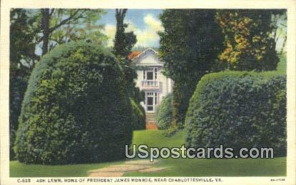 Ash Lawn, President James Monroe - Charlottesville, Virginia VA Postcard