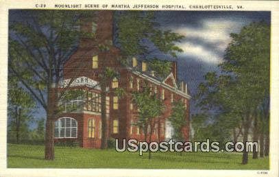 Martha Jefferson Hospital - Charlottesville, Virginia VA Postcard