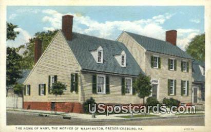 Home of Mary, Mother of Washington - Fredericksburg, Virginia VA Postcard